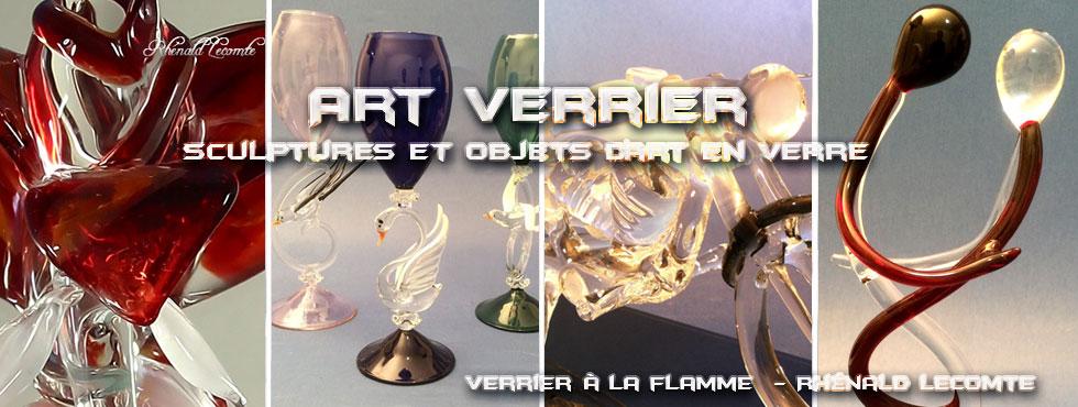 Art Verrier - Cadeaux d'art et sculptures en verre - Rhénald Lecomte - Artiste verrier au chalumeau - La Gacilly