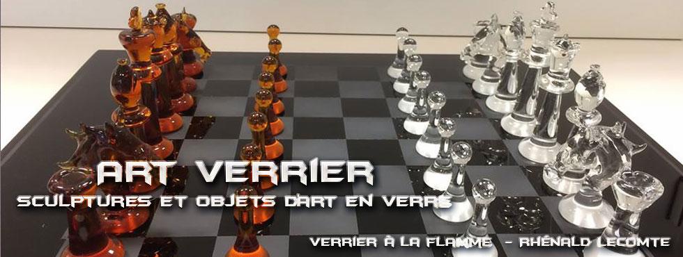 Art Verrier - Décoration intérieure et échiquiers sculptés en verre - Rhénald Lecomte - Artiste verrier au chalumeau - La Gacilly