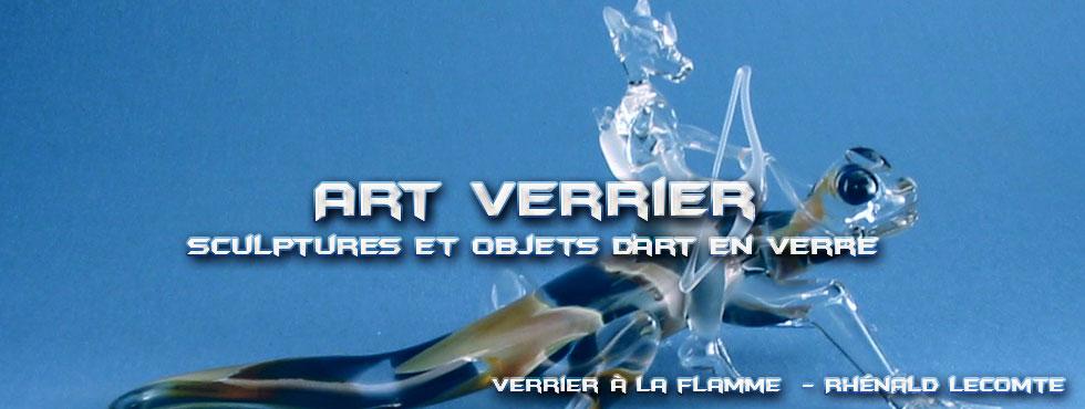 Art Verrier - Verrerie d'art fantastique - Korrigans et sculptures en verre - Rhénald Lecomte - Artiste verrier au chalumeau - La Gacilly