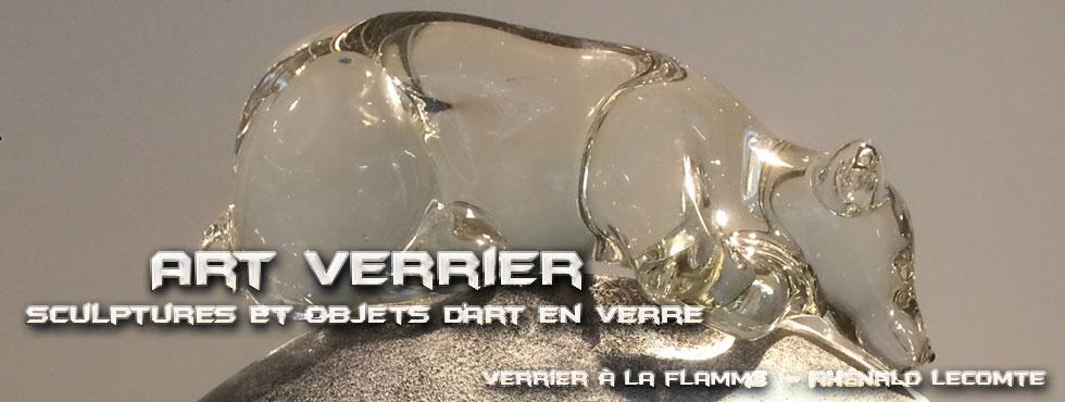 Art Verrier - Verrerie d'art animalière et sculptures douceur - Rhénald Lecomte - Artiste verrier au chalumeau - La Gacilly