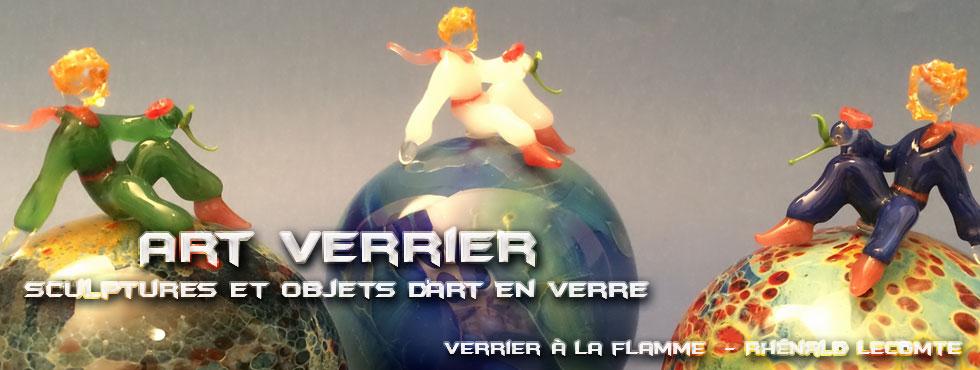 Art Verrier - Sculptures poétiques en verre - Le Petit Prince - Rhénald Lecomte - Artiste verrier au chalumeau - La Gacilly