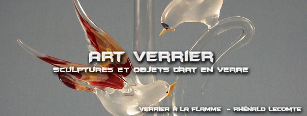 Art Verrier - Soliflores animaliers - Oiseaux en verre sculptés à la flamme - Rhénald Lecomte - Artiste verrier au chalumeau - La Gacilly