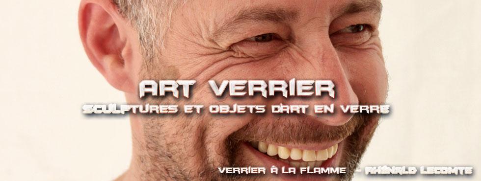 Art Verrier - Verrerie d'art et sculptures en verre - Rhénald Lecomte - La Gacilly